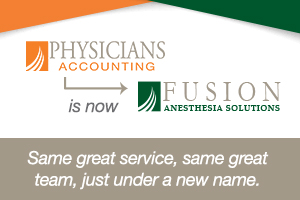 Physicians Accounting is Now Fusion Anesthesia Solutions